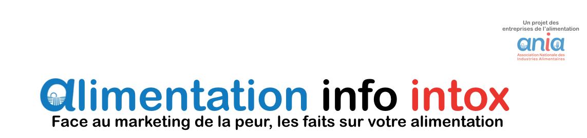 ANIA - Alimentation Info ou Intox